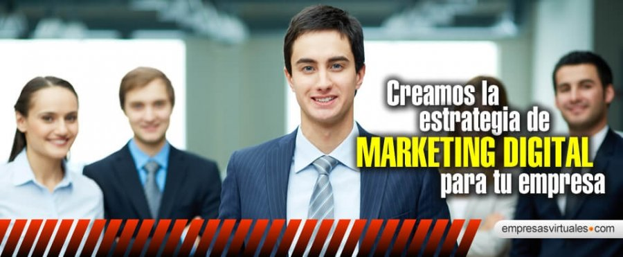 Creamos la Estrategia de Marketing digital para tu Empresa