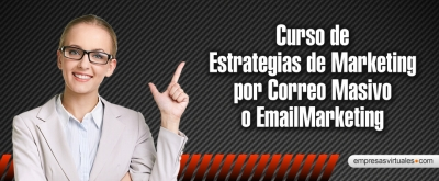 Curso de Estrategias de Marketing por Correo Masivo o EmailMarketing